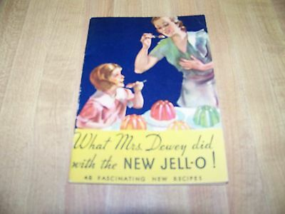 Booklet - What Mrs. Dewey did with the New JELL-O Recipes 1933