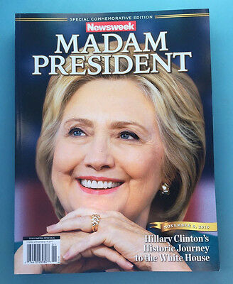 NEW RECALLED Hillary Clinton Special Commemorative Newsweek Madam President