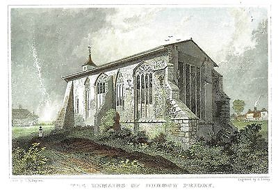 Dunmow Priory (The Remains) Essex - H/C Eng. by S. Lacey after M. Baynes - 1832