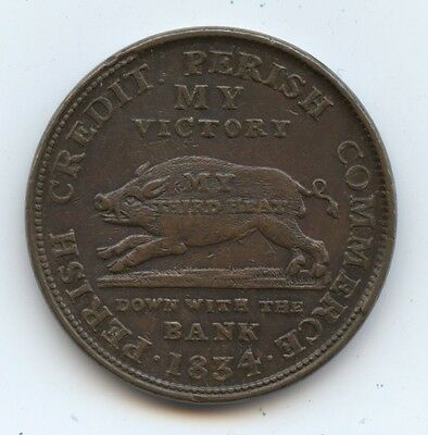 Hard Times Token HT9 1834 (#6364) 30MM Close to AU. Some Surface Marks.