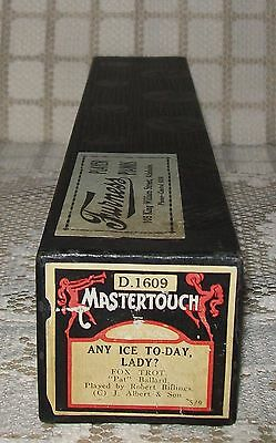 'ANY ICE TO-DAY LADY?' MASTERTOUCH HAND PLAYED PIANOLA ROLL Fox Trot (D.1609)