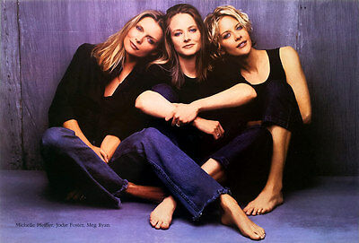 "Michelle Pfeiffer Jodie Foster Meg Ryan (1999) POSTER 12""x17"" Actresses Photo"