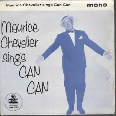 "MAURICE CHEVALIER Sings Can Can 7"" VINYL UK Mgm 1958 4 Track Mono EP Featuring"