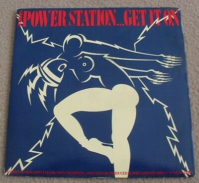 THE POWER STATION - GET IT ON p/s vinyl single record - EXC+