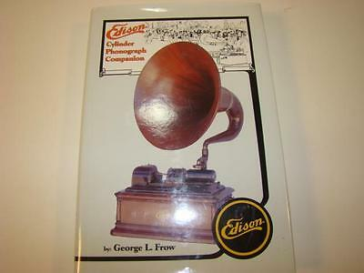 1994 Edison Cylinder Phonograph Companion George L Frow NICE VG-NF COPY