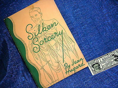 Jean Hugard Presents Silken Sorcery Copyrighted 1937 Max Holden Magic Book