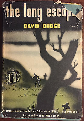 1948 The Long Escape by David Dodge 1st edition/first printing