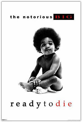 """Notorious B.I.G. Ready to Die Poster Free US Shipping 24"""" x 36""""  B I G  BIG"""