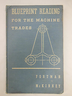 BLUEPRINT READING for the MACHINE TRADE by Fortman McKinney - illustrated 1954