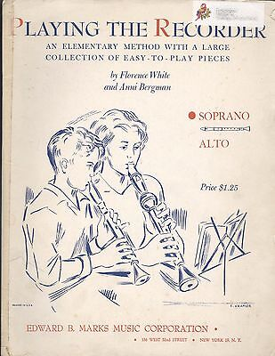 Playing Soprano Recorder Elementary Method White Bergman Easy Pieces 1955