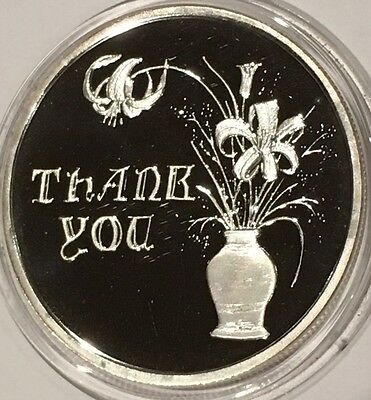 Thank You Flowers & Vase Mirror Proof Round Coin 1 Troy Oz .999 Fine Pure Silver