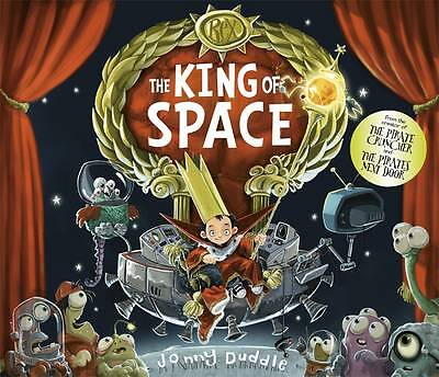The King of Space by Jonny Duddle BRAND NEW BOOK (Hardback, 2013)