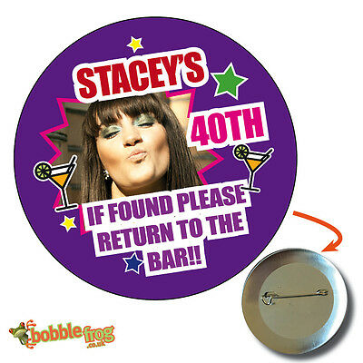 75mm 21st 30th 40th PICTURE BIRTHDAY BADGE - BIG PERSONALISED BADGES PHOTO  632