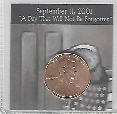 """US 2001-D BU Lincoln Cent """"September 11th,2001 a day that will not be Forgotten"""""""