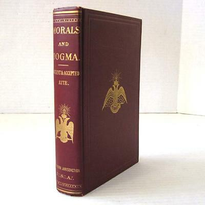 Morals and Dogma of the Ancient and Accepted Scottish Rite of Freemasonry 1920