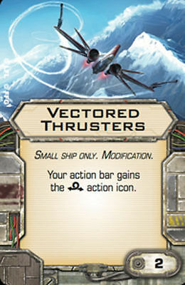 Star Wars X-wing Miniatures VECTORED THRUSTERS Modification upgrade card
