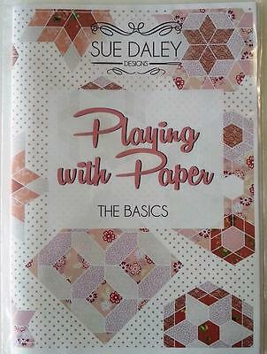 Sue Daley English Paper Piecing Playing With Paper The Basics Booklet