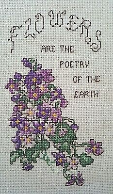 Finished Handmade Cross Stitch Violets Flowers are Poetry of the Earth Unframed