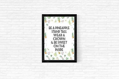 Be A Pineapple Quote Typography Wall Art Print Quote Art Print Home Office Decor