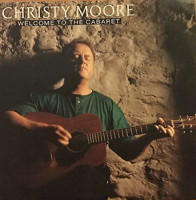 """Christy Moore - 'Welcome To The Cabaret' 7"""" Vinyl"""