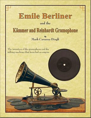Emile Berliner Gramophone Book, Kämmer and Reinhardt History Phonograph