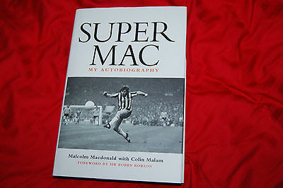 Super Mac - My Autobiography - Signed Autograph - Malcolm Macdonald - Newcastle
