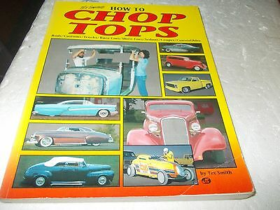 How To Chop Tops Tex Smith  Hot Rod Customs  Trucks Book