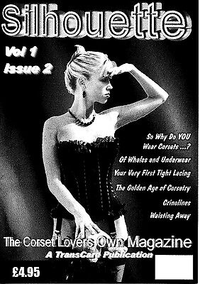 SILHOUETTE - THE CORSET LOVERS OWN MAGAZINE Vol 1 Issues 2,3,4
