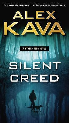 A Ryder Creed Novel: Silent Creed 2 by Alex Kava (2016, Paperback)