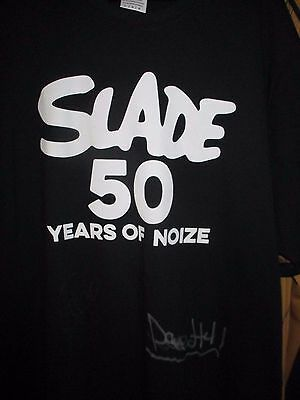 SLADE BLACK COLOURED NEW DAVE HILL DON POWELL SIGNED 50 YEARS OF NOISE T SHIRt