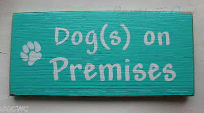 DOG on PREMISES Painted Wood Sign Beware Alternative Upcycled Canine Pet Teal