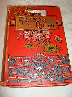 BRITAIN'S QUEEN VICTORIA THE STORY OF HER LIFE & REIGN Thomas Paul 1897