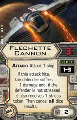 Star Wars X-wing Miniatures FLECHETTE CANNON upgrade card