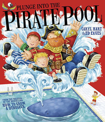 Plunge into the Pirate Pool by Caryl Hart (Paperback, 2011)