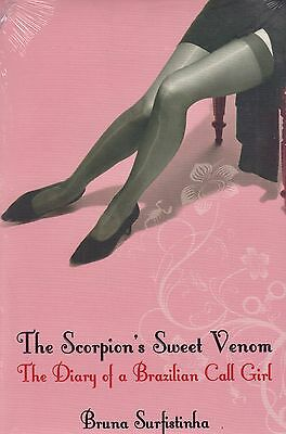 The Scorpion's Sweet Venom BRAND NEW BOOK by Bruna Surfistinha (Paperback 2007)