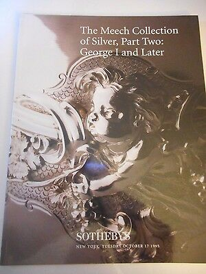 Sotheby's Catalog The Meech Coll of Silver Pt 2  George I and later 10-17-95