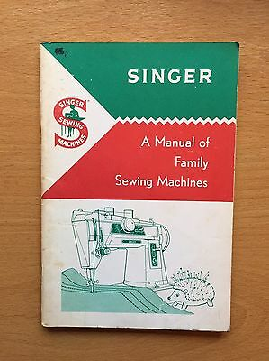 Singer A manual of family sewing machines