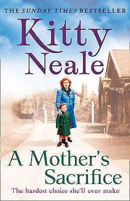 best book A Mother's Sacrifice by Kitty Neale (Paperback, 2017) 9780008191672