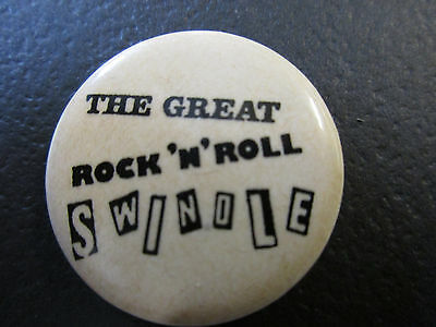 Sex Pistols The Great Rock 'N' Roll Swindle pin back button