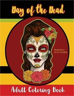 Day of the Dead: Adult Coloring Book