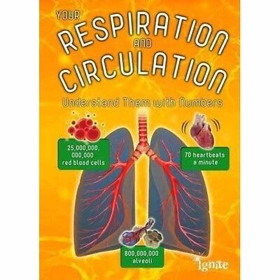 Your Respiration and Circulation: Understand it with Numbers by Melanie Waldron