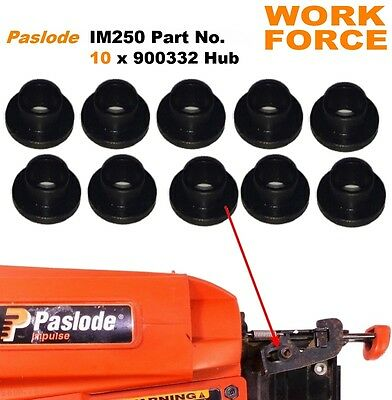 10 x Hub -  Part No.  900332  -  For PASLODE IM250  012