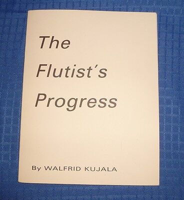 Flutist's Progress Instruction Manual Walfrid Kujala  1970