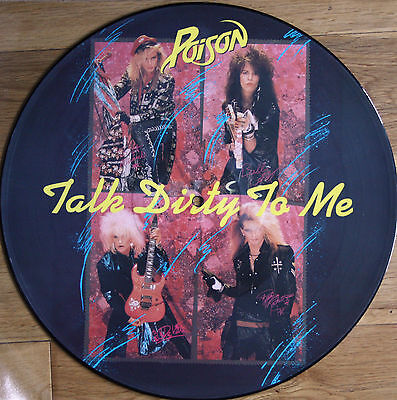 """Ex/ex Poison Talk Dirty To Me 12"""" Vinyl Picture Pic Disc (Mfn P 12 Kut 125)"""
