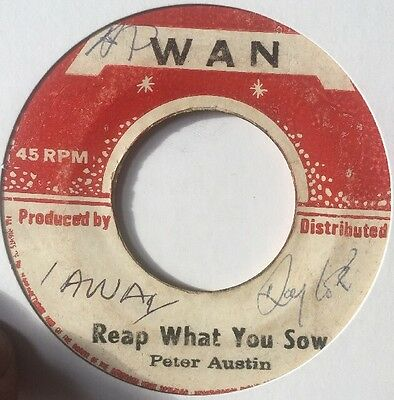 Reap What You Sow Peter Austin Wan 7'
