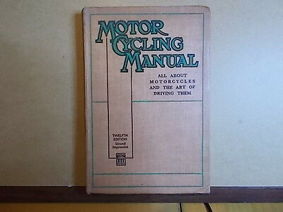 The Motor Cycling Manual By The Staff Of Motor Cycling Magazine 12th Edition