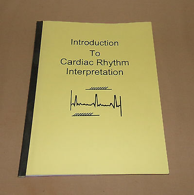 Introduction To Cardiac Rhythm Interpretation Nurse Study Guide Manual TextBook