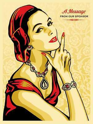 A MESSAGE FROM OUR SPONSOR - Shepard Fairey SELTEN