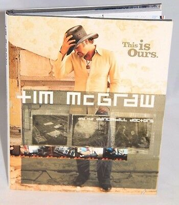 """Tim McGraw """"This is Ours"""" Autographed Book"""