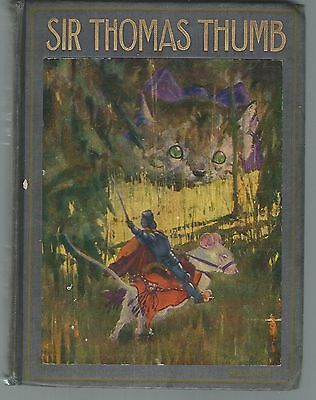Sir Thomas Thumb or The wonderful adventures of a Fairy Knight  1907
